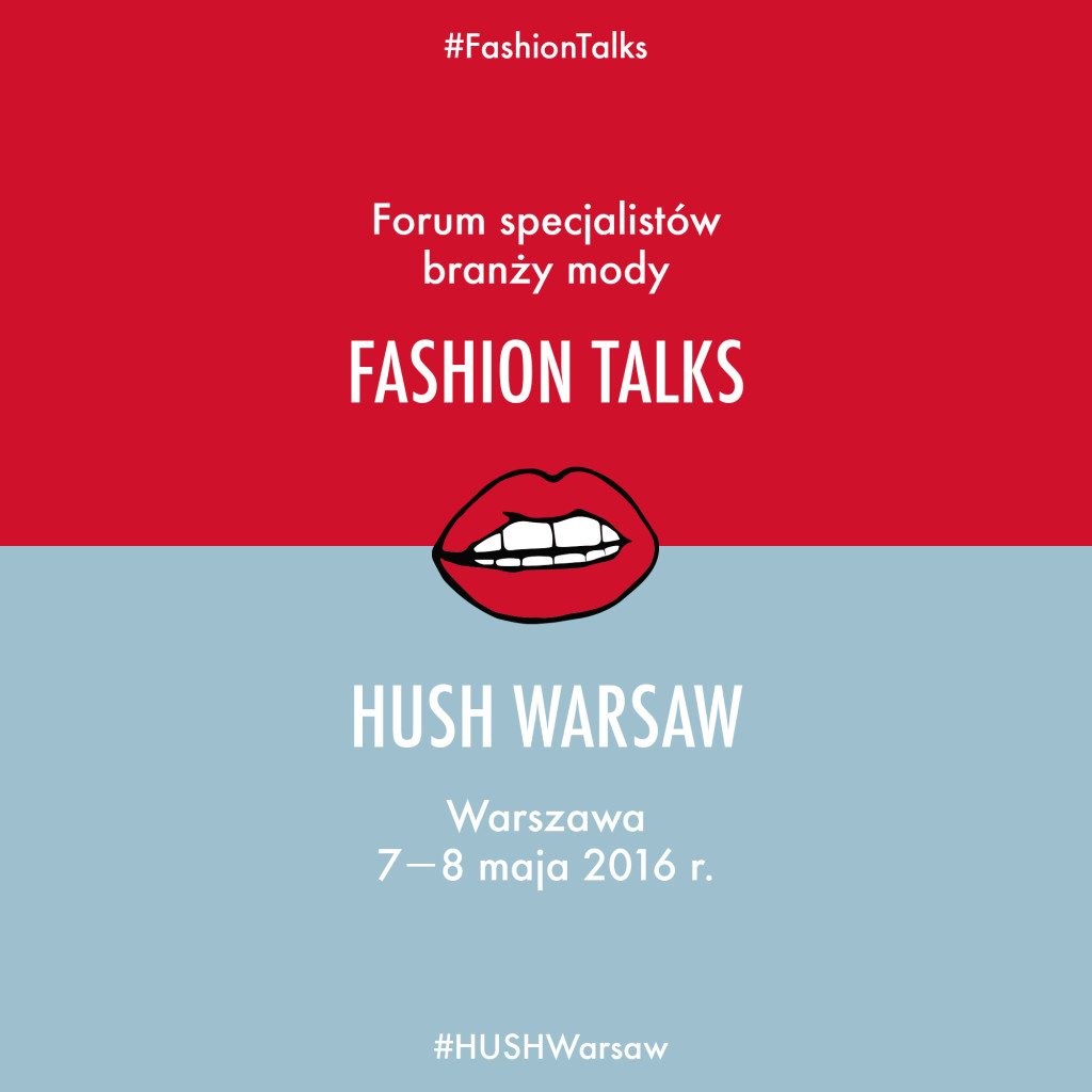 Fashion Talks x HUSH Warsaw