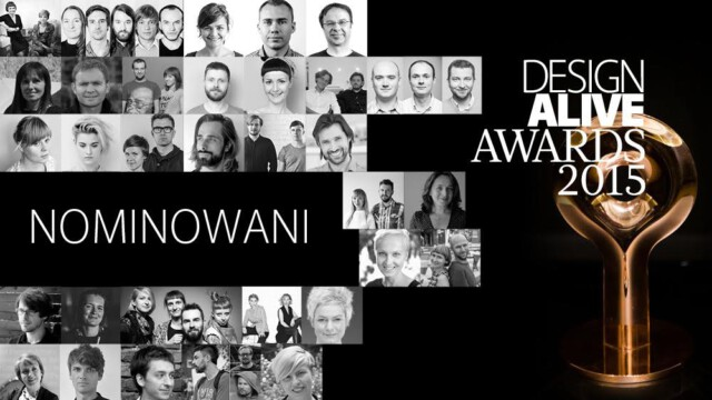DESIGN ALIVE AWARDS 2015. TRZYDZIESTU NOMINOWANYCH!