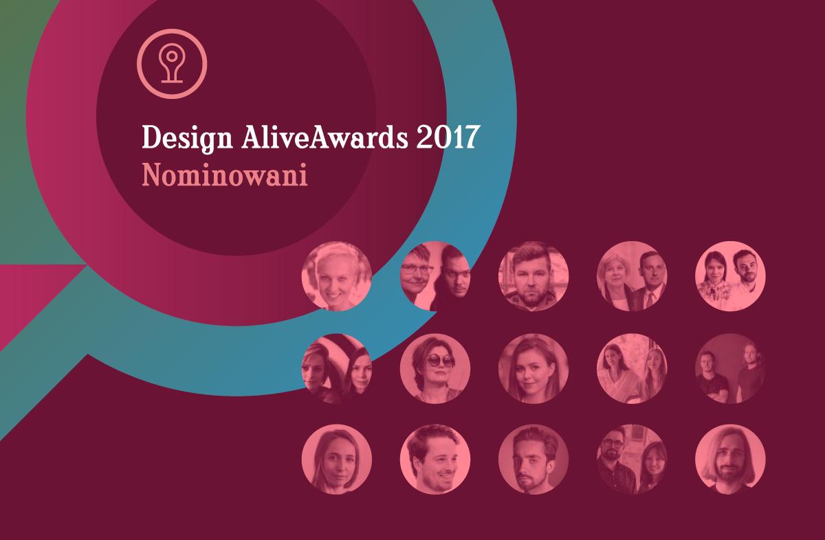 Design Alive Awards 2017. Poznajcie nominowanych! I głosujcie