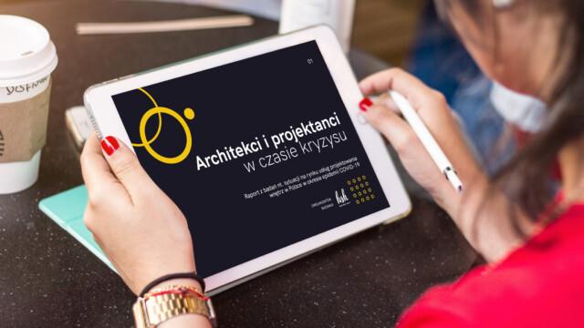 """Alarmujące wyniki badania """"Architekci i projektanci wnętrz w czasie kryzysu"""". Publikujemy pełen raport"""